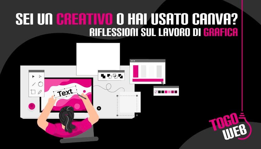 Sei un creativo o hai usato Canva?